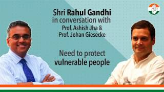 Need to protect vulnerable | Shri Rahul Gandhi in conversation with Prof Ashish Jha