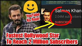 Salman Khan Completes 2 Million Subscribers On YouTube In Just 41 Days, Bhaijaan Is YouTube King