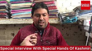 #KashmirCrown:Special Interview With Special Hands Of Kashmir.