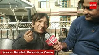 Interview With Comedy Badshah Of Kashmir Qayoom Badshah