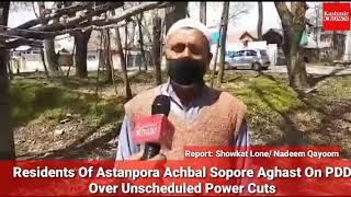 Residents Of Astanpora Achbal Sopore Aghast On PDD Over Unscheduled Power Cuts.