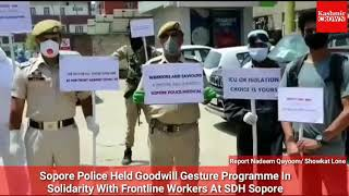 Sopore Police Held Goodwill Gesture Programme In Solidarity With Frontline Workers At SDH Sopore