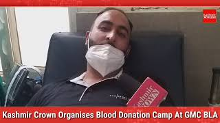 Kashmir Crown Organises Blood Donation Camp At GMC Baramulla