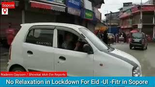No Relaxation in Lockdown For Eid -Ul -Fitr in Sopore