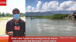 #SpecialStory: Wular Lake Turned Into Garbage Dumping Site By Sopore Administration And MC Sopore