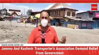 Jammu And Kashmir Transporter's Association Demand Relief From Government