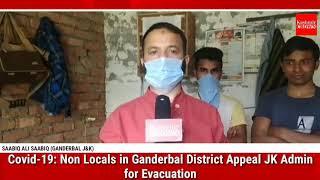 Covid-19: Non Locals in Ganderbal District Appeal JK Admin for Evacuation