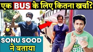 Sonu Sood REVEALS How Much It Costs For 1 Bus Of Migrants