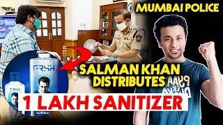 Salman Khan Distributes His 1 Lakh Sanitizers To Mumbai Police | Salman Khan BRAND FRSH