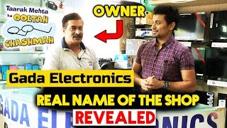 Gada Electronics Owner REVEALS The REAL NAME Of The Shop | Taarak Mehta Ka Ooltah Chashmah