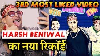 Harsh Beniwal CRINGE TIK TOKER Video Creates Record | 3rd Highest LIKED Video