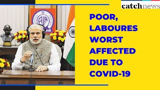 Mann Ki Baat: 'Poor, Labourers Worst Affected Due To COVID-19', Says Prime Minister | Catch News