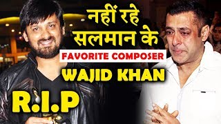 Music Composer Wajid Khan Of Sajid-Wajid DIES Due To COVID-19