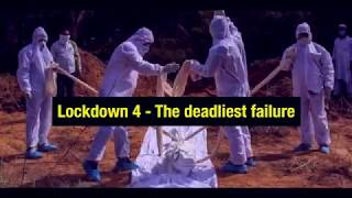 Lockdown 4: The deadliest failure