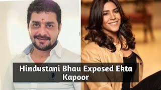 Hindustani Bhau Filed Police Complaint Against Ekta Kapoor & Called Her Anti-national