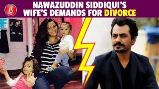 Aaliya Siddiqui's STRAIGH-FORWARD Demands For Her Divorce Alimony From Nawazuddin Siddiqui