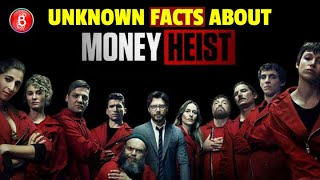 Money Heist Lovers, Here Are Some RARE & UNKNOWN Facts About The Netflix Show