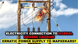 Electricity Connection to Illegal Houses Causing Erratic Power Supply To Mapxekars?