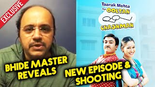 Taarak Mehta Ka Ooltah Chashmah NEW Episode & Shooting | Mandar Chandwadkar aka Bhide REVEALS
