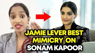 Jamie Lever BEST Mimicry On Sonam Kapoor | Best Comedy Video