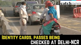Unlock 1.0: Identity Cards, Passes Being Checked At Delhi-NCR Borders   Catch News