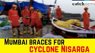 Mumbai Braces For Cyclone Nisarga, Strong Winds Hit City | Latest News | Catch News