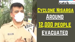 Cyclone Nisarga: Around 12,000 People Evacuated From Coastal Areas In Raigad | Catch News