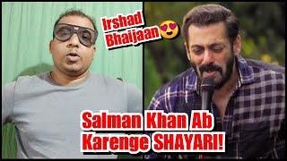 Gaane Gaane Ke Baad Ab Salman Khan Karenge Filmo Mein Shayari, Janiye Puri Baat