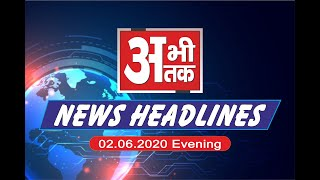 NEWS ABHITAK HEADLINES 02.06.2020