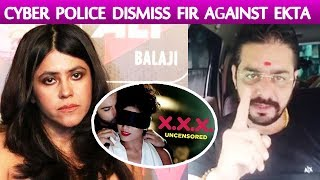 Cyber Police Dismiss Complaint Against Ekta Kapoor Webseries; Here's Why