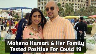 Yeh Rishta Kya Kehlata Hai Actress Mohena Kumari & Her Family Tested Positive For Covid 19