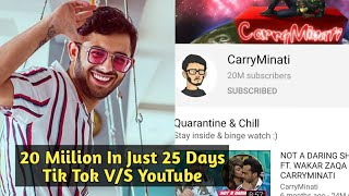 CarryMinati Completed 20 Miilion Subscribers In Just 25 Days After Tik Tok V/S YouTube Controversy