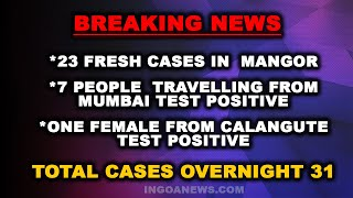 BREAKING: Total Cases Overnight Rise to 31!