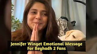Jennifer Winget Shares EMOTIONAL Message For Beyhadh 2 Fans - Must Watch