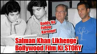 Salman Khan To Write A Bollywood Film Script Like His Dad, Kaunsi Hogi Ye Film?