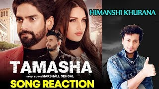 Tamasha Song Reaction | Himanshi Khurana | Rony Singh | Marshall Sehgal
