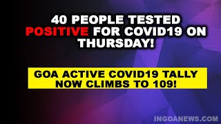 WATCH: 40 people tested positive for COVID19 on Thursday!