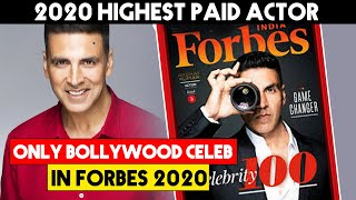 Akshay Kumar Is The Only Indian On Forbes 2020 List Of 100 Highest Paid Celebs