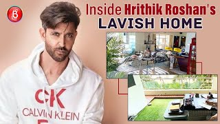 Sneak Peek Into Hrithik Roshan's Lavish Home In Mumbai