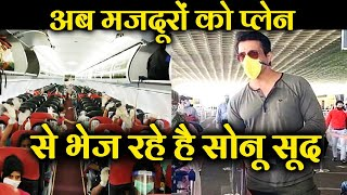 Sonu Sood Now SENDS 173 Migrant Workers Via Plane From Mumbai To Dehradun