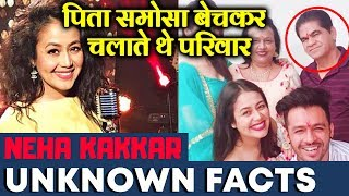 Singer Neha Kakkar Unknown Facts | Bet You Don't Know