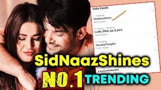Sidharth And Shehnaaz Fans NO. 1 Trend #SidNaazShines | #SidHearts