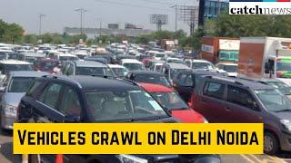 Vehicles Crawl On Delhi Noida Direct Flyway | Latest News In English | Catch News