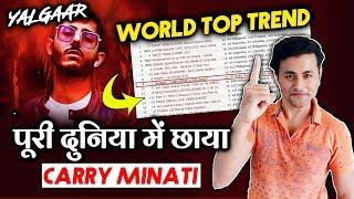 Carry Minati's YALGAAR Trends Worldwide |Top 10 List Global | Record-Breaking Views And Likes