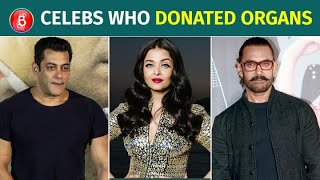 Salman Khan To Aishwarya Rai To Aamir Khan - Celebs Who've Pledged To Donate Organs For Humanity
