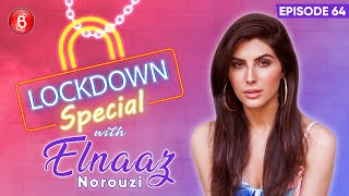 Elnaaz Norouzi's Heart-To-Heart Chat On Failure Of Sacred Games 2 & Spending Lockdown In India