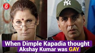 When Dimple Kapadia Thought Daughter Twinkle Khanna's Husband Akshay Kumar Was Gay
