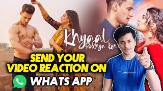 Khyaal Rakhya Kar Reaction Video | Send On Whatsapp | Full Details Inside | Asim Himanshi