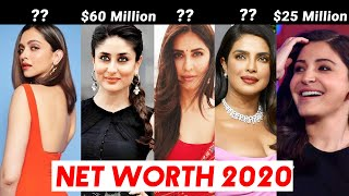 NET WORTH Of Top Bollywood Actresses 2020 | Katrina Kaif, Deepika Padukone, Priyanka Chopra And More