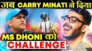 Did You Know Carry Minati Challenged MS Dhoni For A PUBG Battle